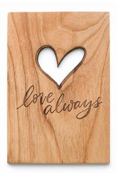 Shoptiques Product: Love Always Card