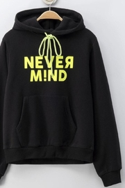 Cest Toi Nevermind Hoodie Sweater - Front cropped
