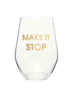 Chez Gagne Make It Stop Wine Glass - Alternate List Image