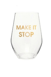 Chez Gagne Make It Stop Wine Glass - Front cropped