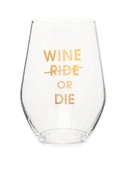 Chez Gagne Wine Or Die Wine Glass - Product Mini Image