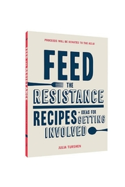 Chronicle Books Feed The Resistance - Front cropped