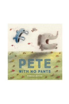 Chronicle Books Pete No Pants - Alternate List Image