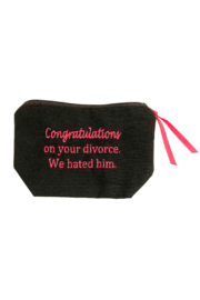 Dani Risi Congratulations on your divorce. We hated him. Pouch - Product Mini Image