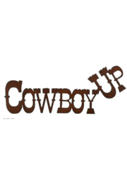 Rustic Ironwerks Cowboy Up Sign - Product Mini Image