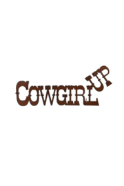 Rustic Ironwerks Cowgirl Up Sign - Product Mini Image