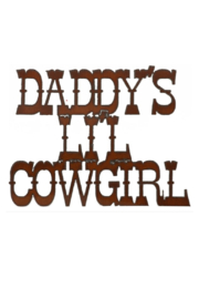 Rustic Ironwerks Daddy's Lil Cowgirl Sign - Product Mini Image