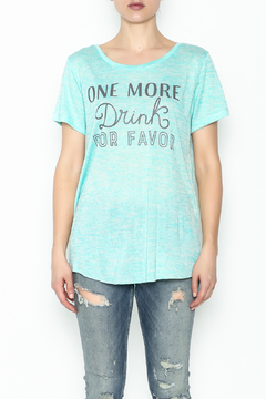 Shoptiques Product: One More Drink Tee