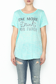 Daisey Ray One More Drink Tee - Product Mini Image