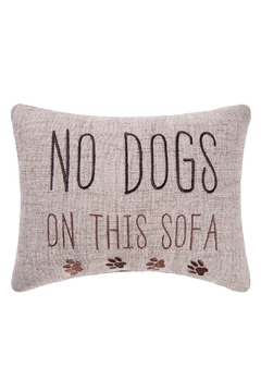 Shoptiques Product: No-Dogs-On-The-Sofa Pillow