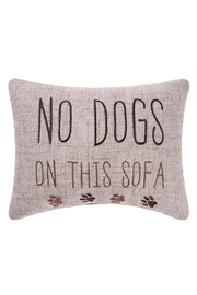 C & F Home No-Dogs-On-The-Sofa Pillow - Product Mini Image