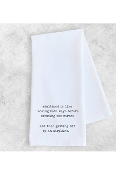 Shoptiques Product: Adulthood Tea Towel