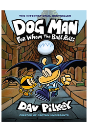 Scholastic Dog Man #7: For Whom The Ball Rolls - Product Mini Image
