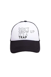 Tiny Trucker Don't Grow Up It's A Trap Trucker Hat - Product Mini Image