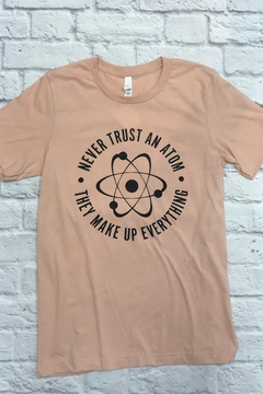 kissed Apparel Don't Trust the Atoms tee - Alternate List Image