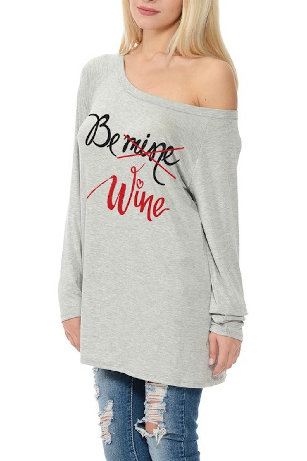 Dream Style Be-Mine-Be-Wine Valentines Top - Front Full Image