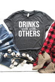 Lyn -Maree's Drinks Well With Others Tee - Product Mini Image