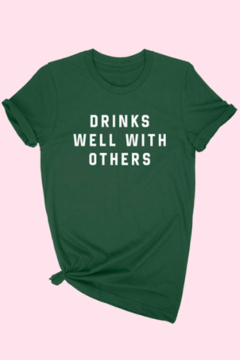 ALPHIA Drinks Well With Others Tee - Product List Image