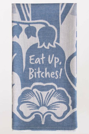 Blue Q Eat Up Bitches Dish Towel - Product Mini Image