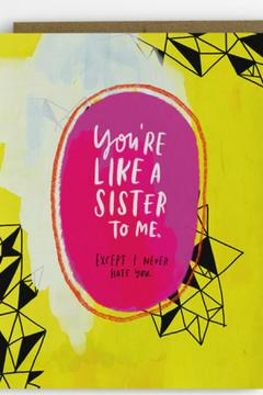 Shoptiques Product: Like a Sister Card