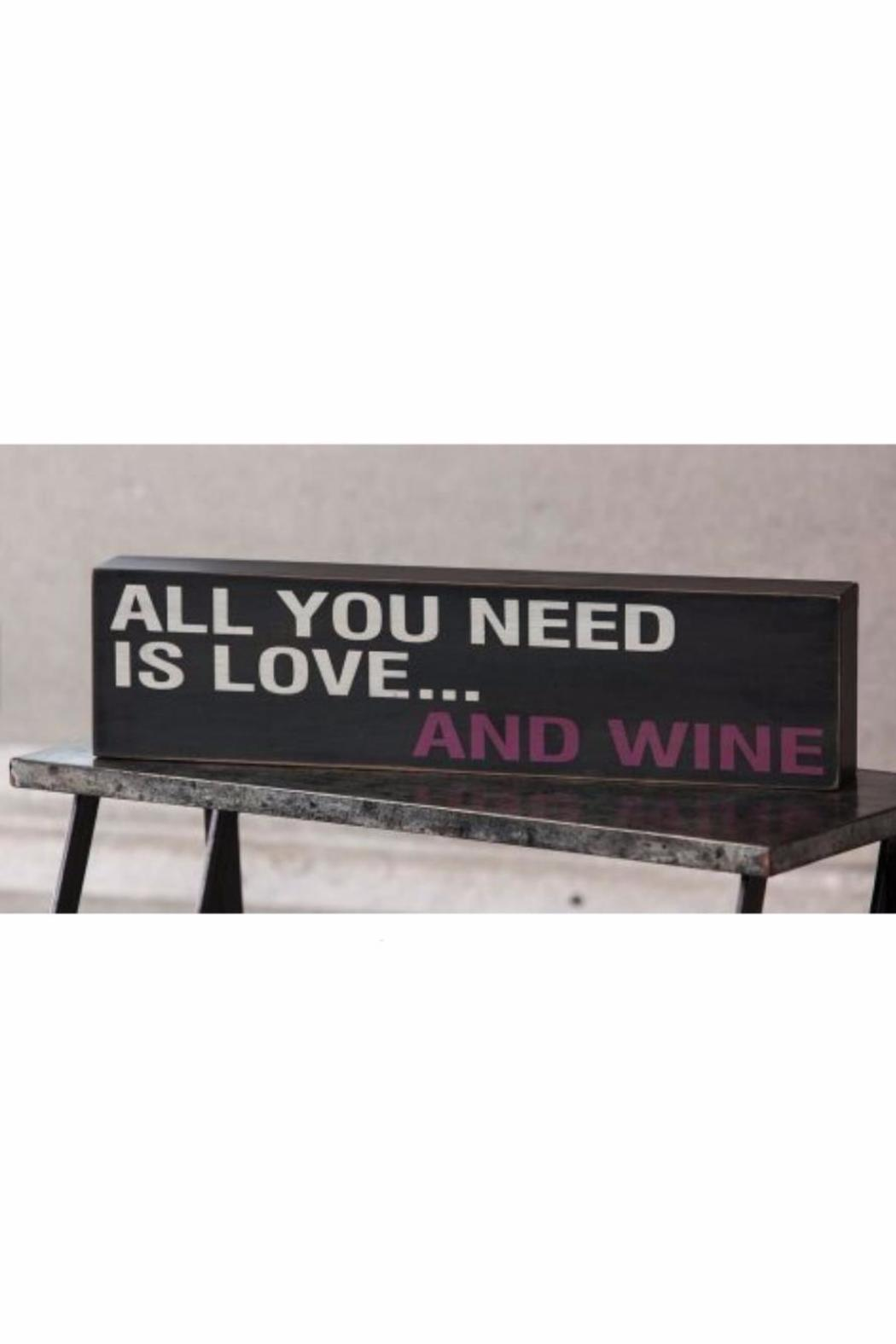 Evergreen Enterprises Love Wine Sign - Front Full Image