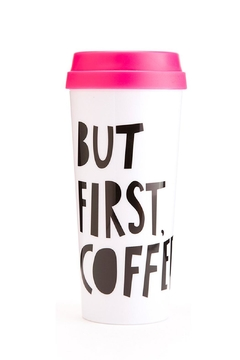 Shoptiques Product: First Coffee Mug