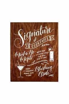Shoptiques Product: Cocktail Bridal Sign