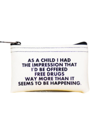 He Said, She Said Free Drugs Coin Pouch - Product Mini Image