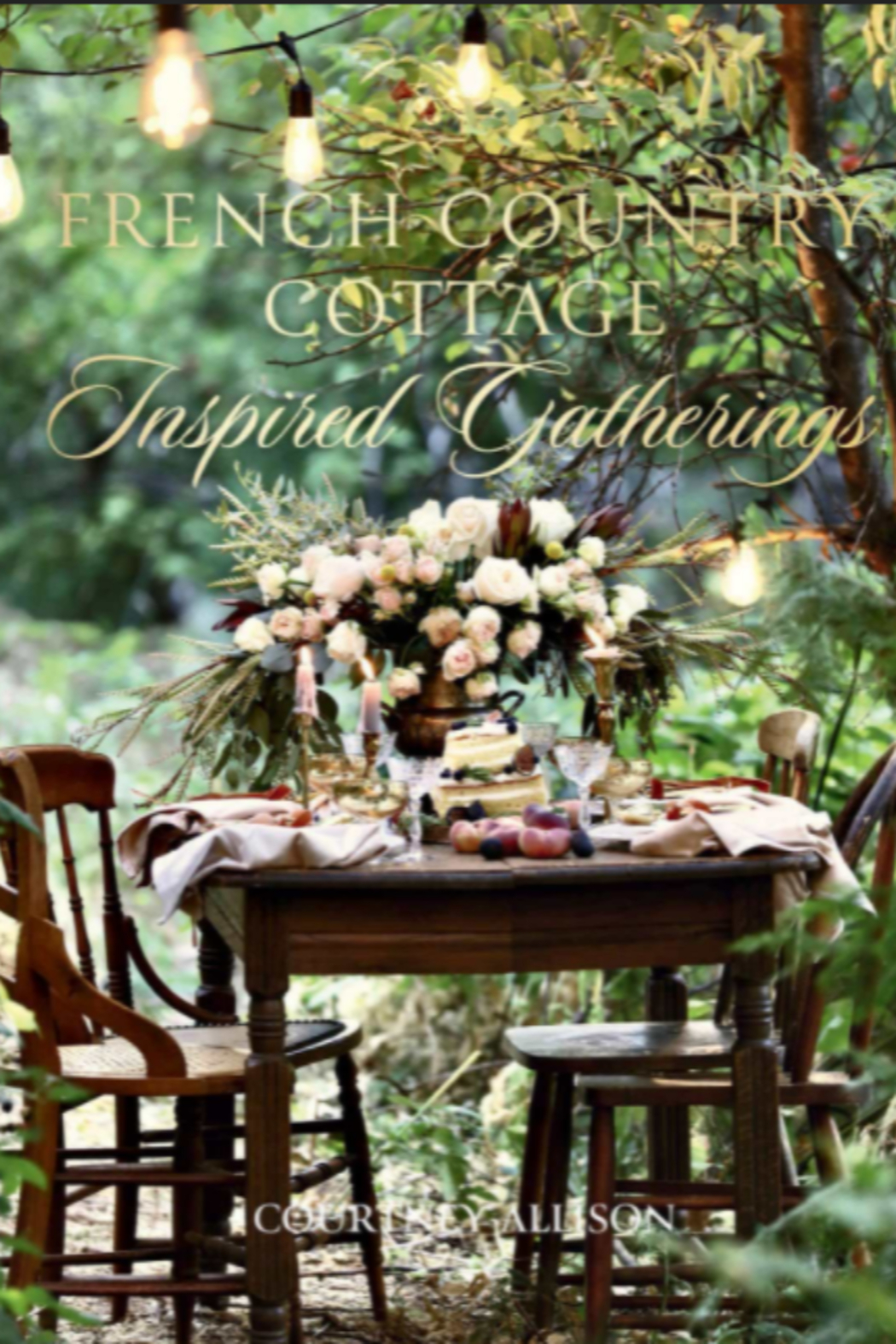 Gibbs-Smith French Country Cottage Inspired Gatherings - Main Image