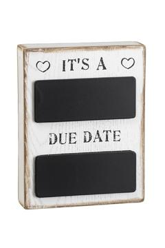 Shoptiques Product: Due Date Plaque
