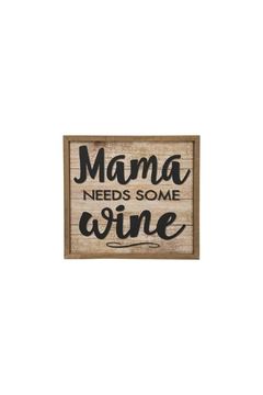 Shoptiques Product: Mama Wine Sign
