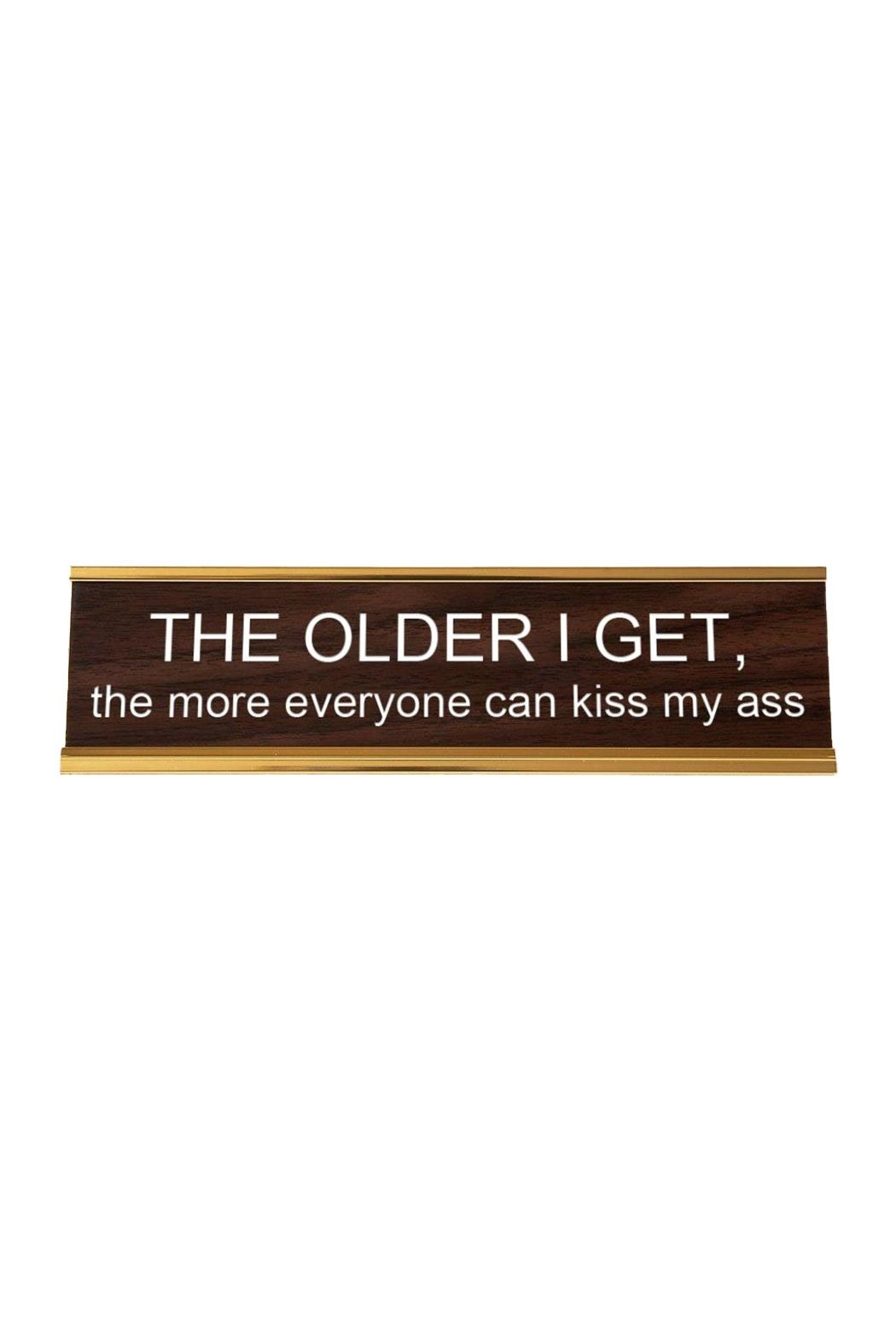 He Said, She Said Getting Older Nameplate - Front Cropped Image