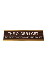 He Said, She Said Getting Older Nameplate - Front cropped