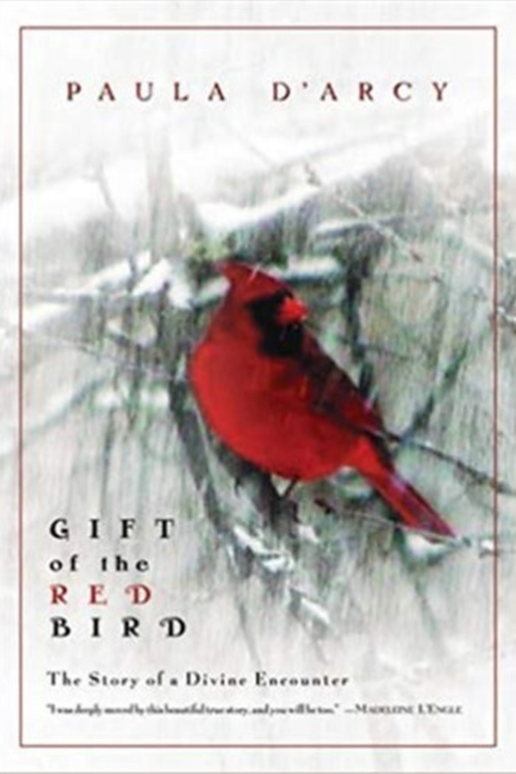 Crossroads GIFT OF THE RED BIRD BOOK BY PAULA D'ARCY - Main Image