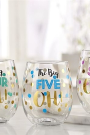 Giftcraft Inc.  5 Oh! Stemless - Product Mini Image