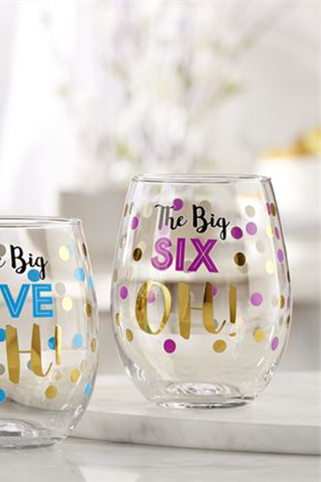 Giftcraft Inc.  6 Oh! Stemless - Main Image