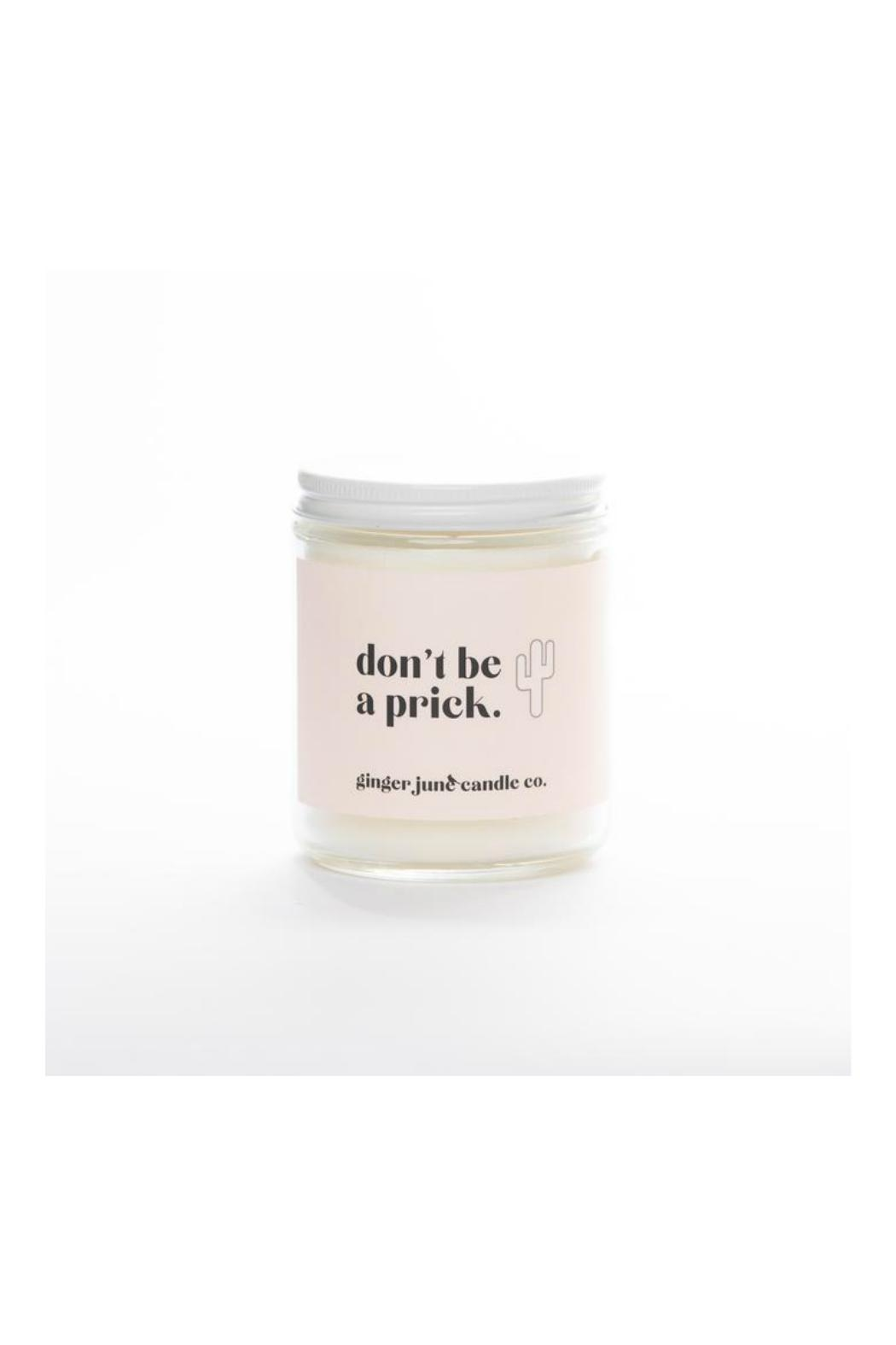Ginger June Candle Co. Don't Be A - Main Image