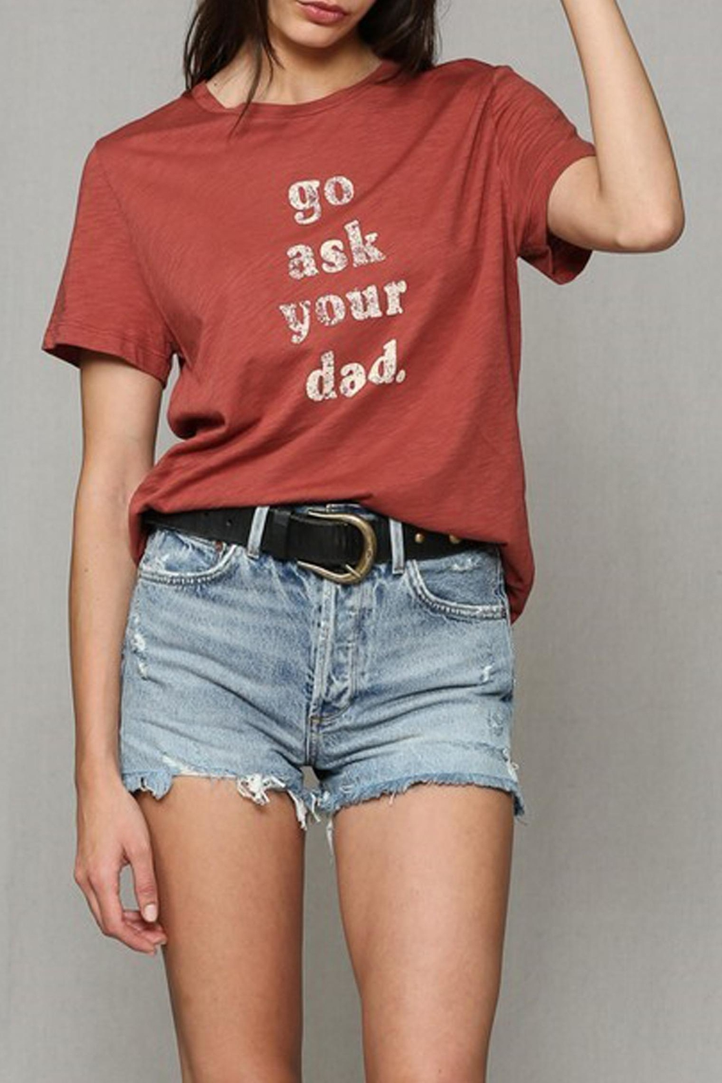 Blank Paige Go-Ask-Your-Dad Tee - Front Cropped Image