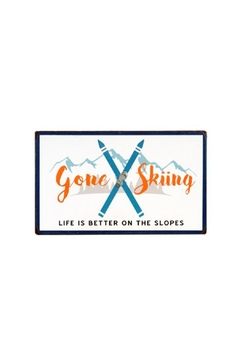 Shoptiques Product: Gone Skiing Sign
