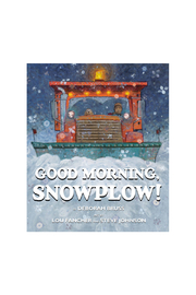 Scholastic Good Morning, Snowplow! - Front cropped