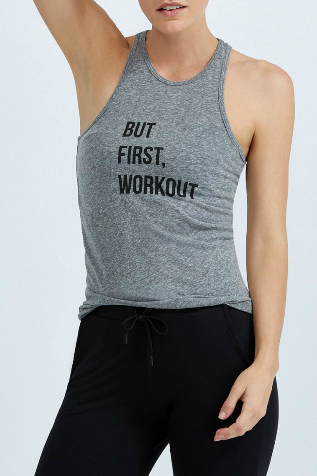 good hYouman But First Workout Tank - Front Cropped Image