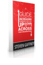 Steven Gaffney Company Guide To Increasing Communication Flow Up Down and Across - Product Mini Image