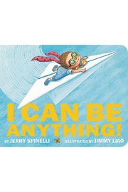 Hachette Book Group I Can Be Anything! - Product Mini Image