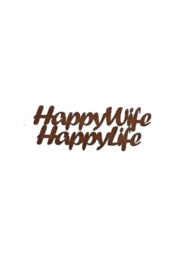 Rustic Ironwerks Happy Wife Sign - Front cropped