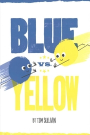 Harper Collins Publishers Blue Vs. Yellow - Front cropped