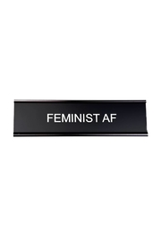 He Said, She Said Feminist Af Nameplate - Front cropped