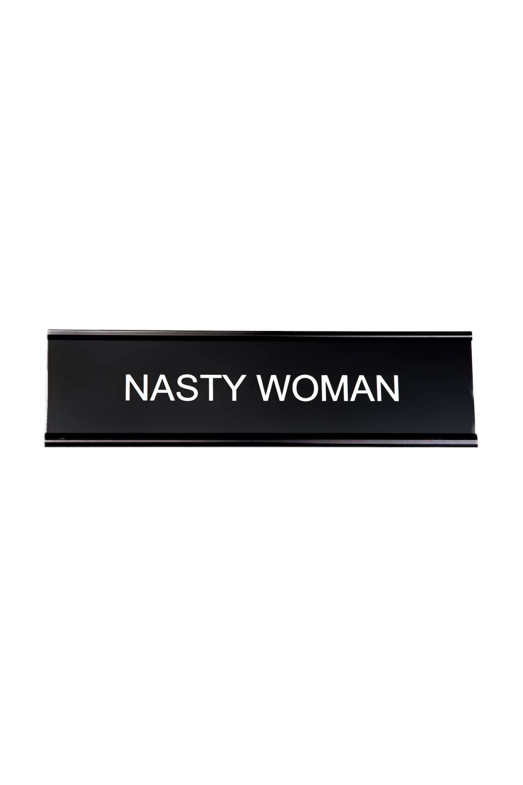 He Said, She Said Nasty Woman Nameplate - Front Cropped Image