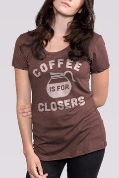Shoptiques Product: Coffee Closers Shirt