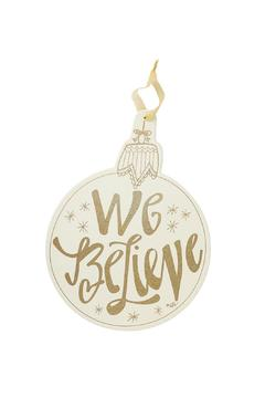 Heather Scott Home & Design We Believe Ornament - Alternate List Image