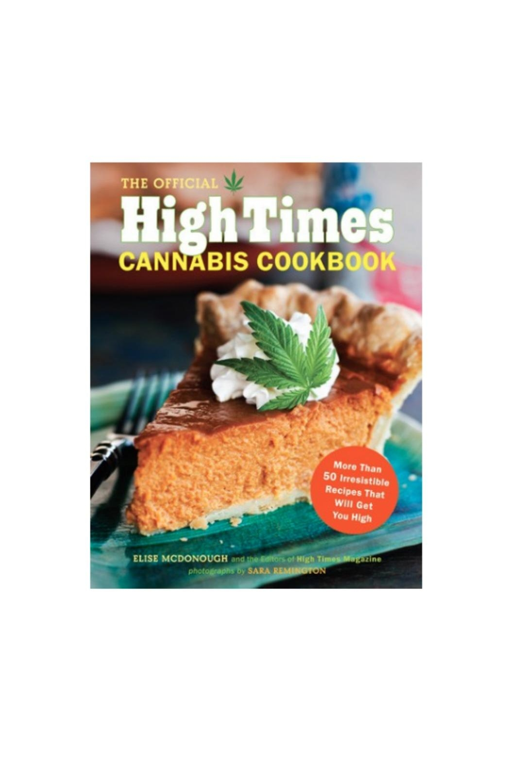 Chronicle High Times Cookbook - Main Image